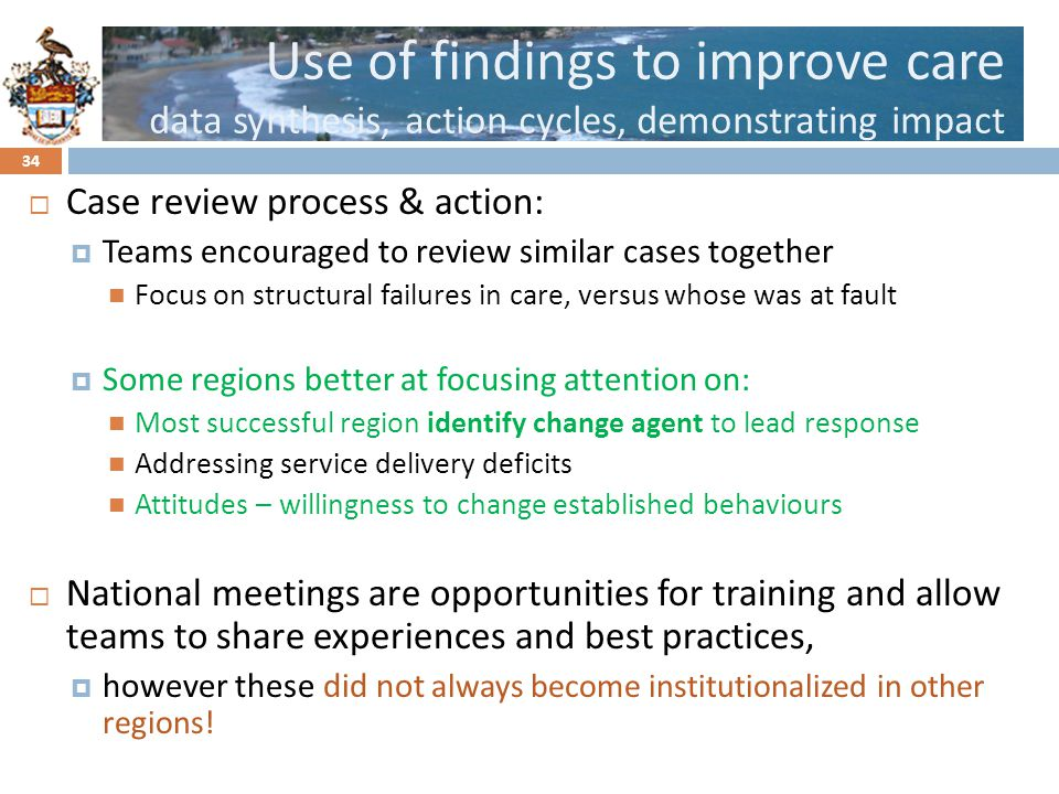 Use of findings to improve care data synthesis, action cycles, demonstrating impact