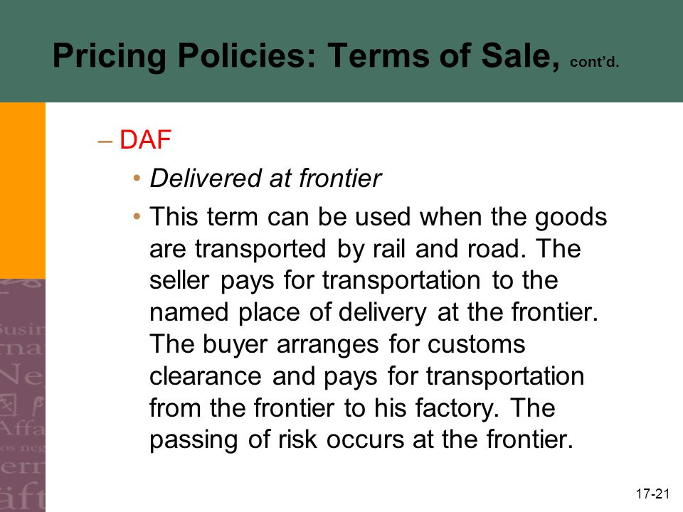 Pricing Policies: Terms of Sale, cont'd.