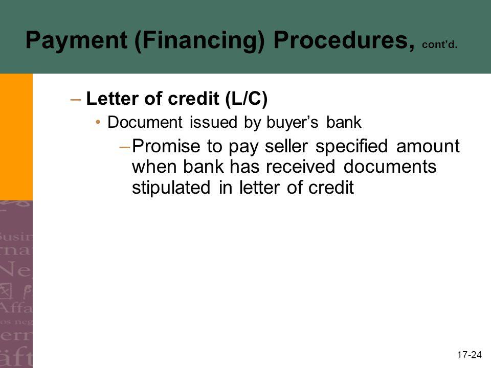 Payment (Financing) Procedures, cont'd.