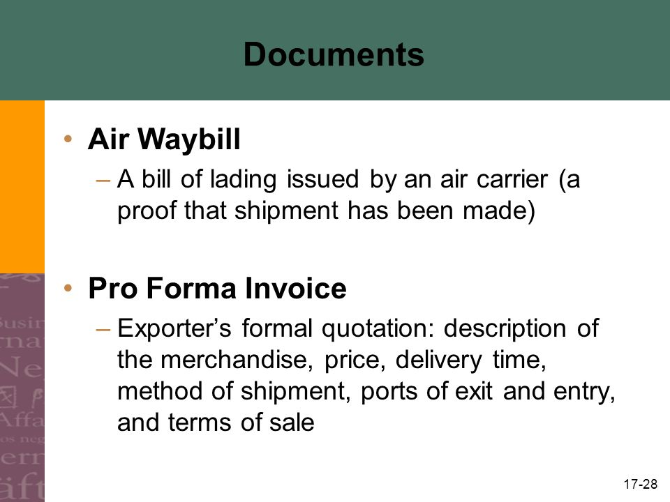 Documents Air Waybill Pro Forma Invoice