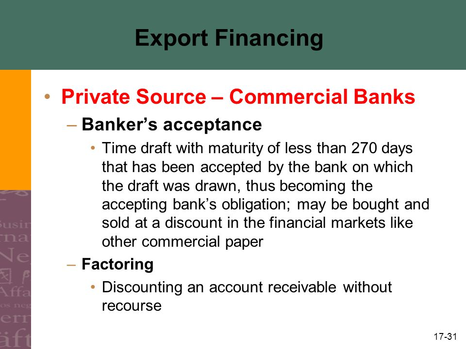 Export Financing Private Source – Commercial Banks Banker's acceptance