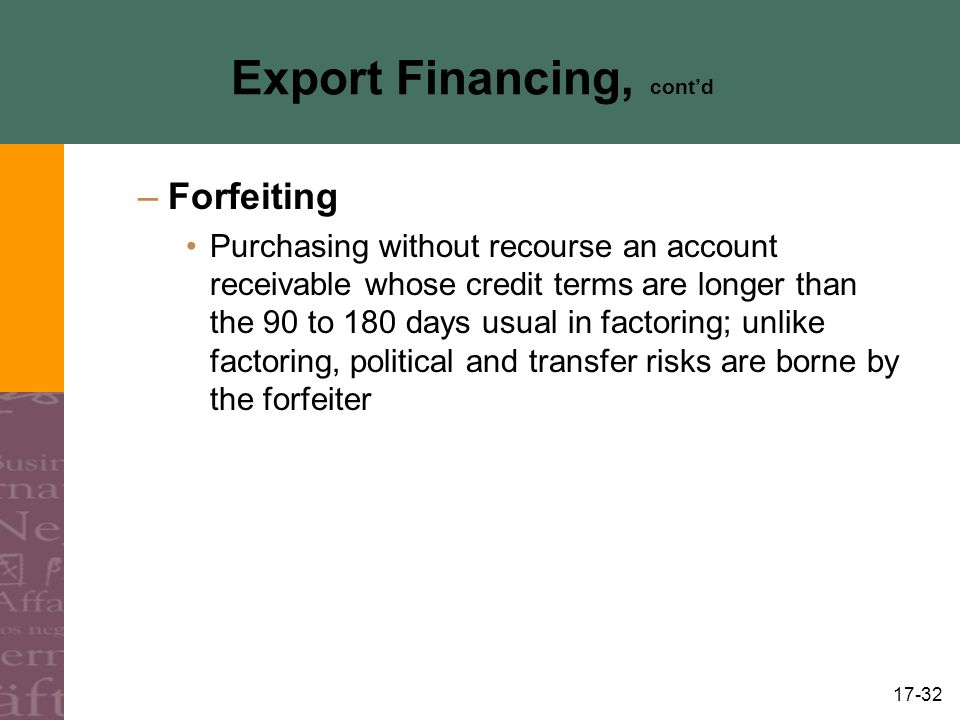 Export Financing, cont'd