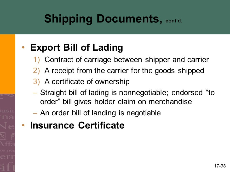 Shipping Documents, cont'd.
