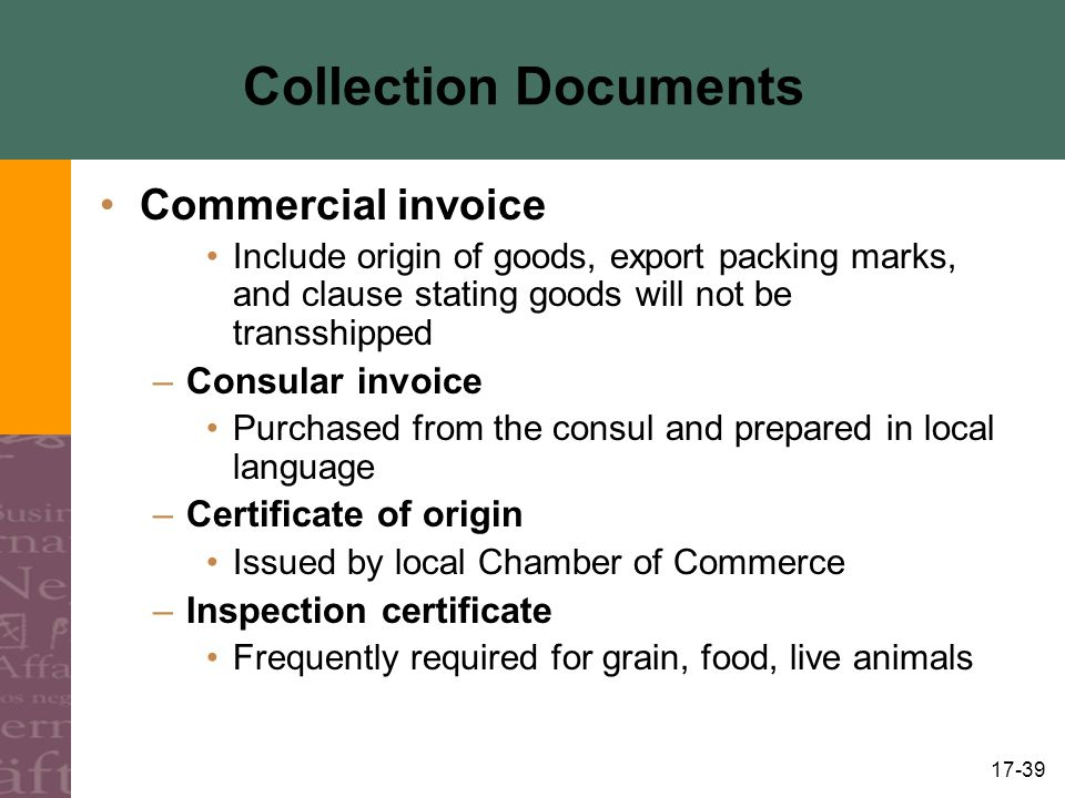 Collection Documents Commercial invoice Consular invoice