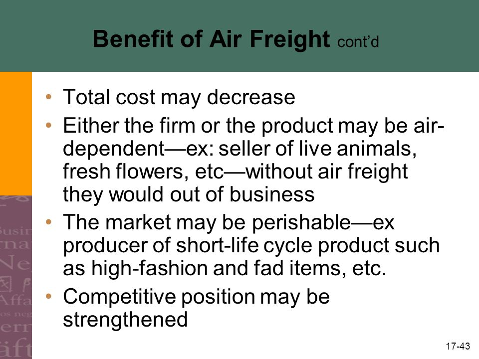 Benefit of Air Freight cont'd