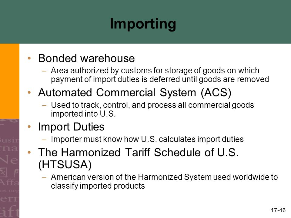 Importing Bonded warehouse Automated Commercial System (ACS)