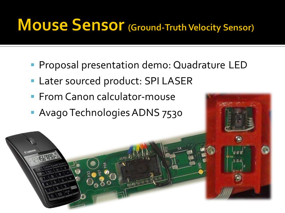 Mouse Sensor (Ground-Truth Velocity Sensor)