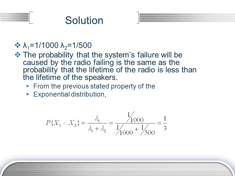 Solution λ1=1/1000 λ2=1/500.