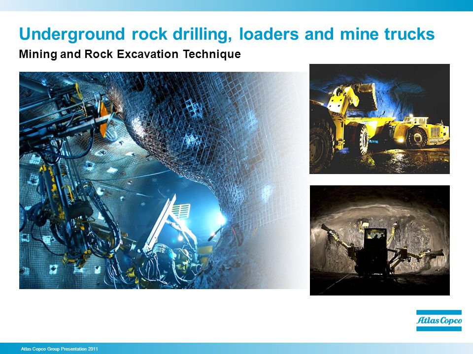 Underground rock drilling, loaders and mine trucks