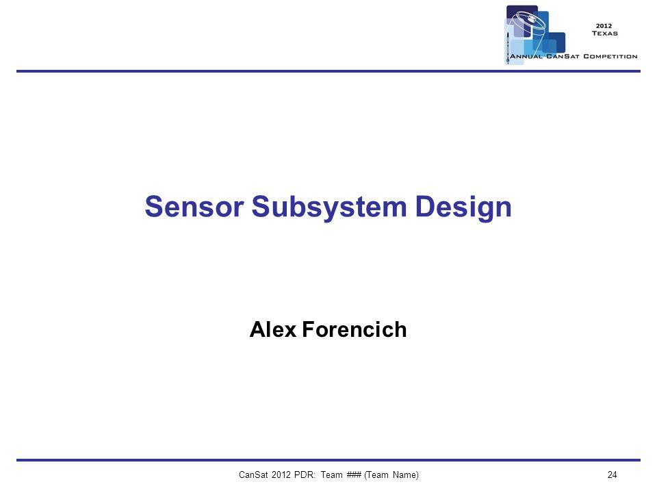 Sensor Subsystem Design