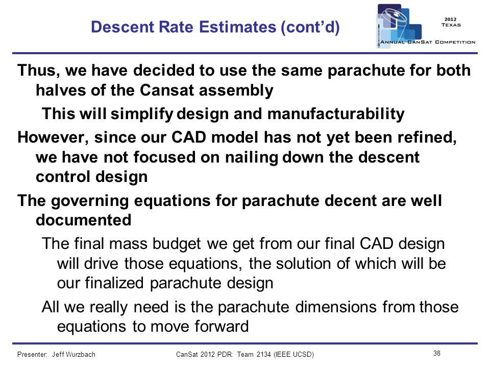 Descent Rate Estimates (cont'd)