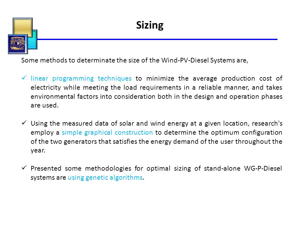 Sizing Some methods to determinate the size of the Wind-PV-Diesel Systems are,