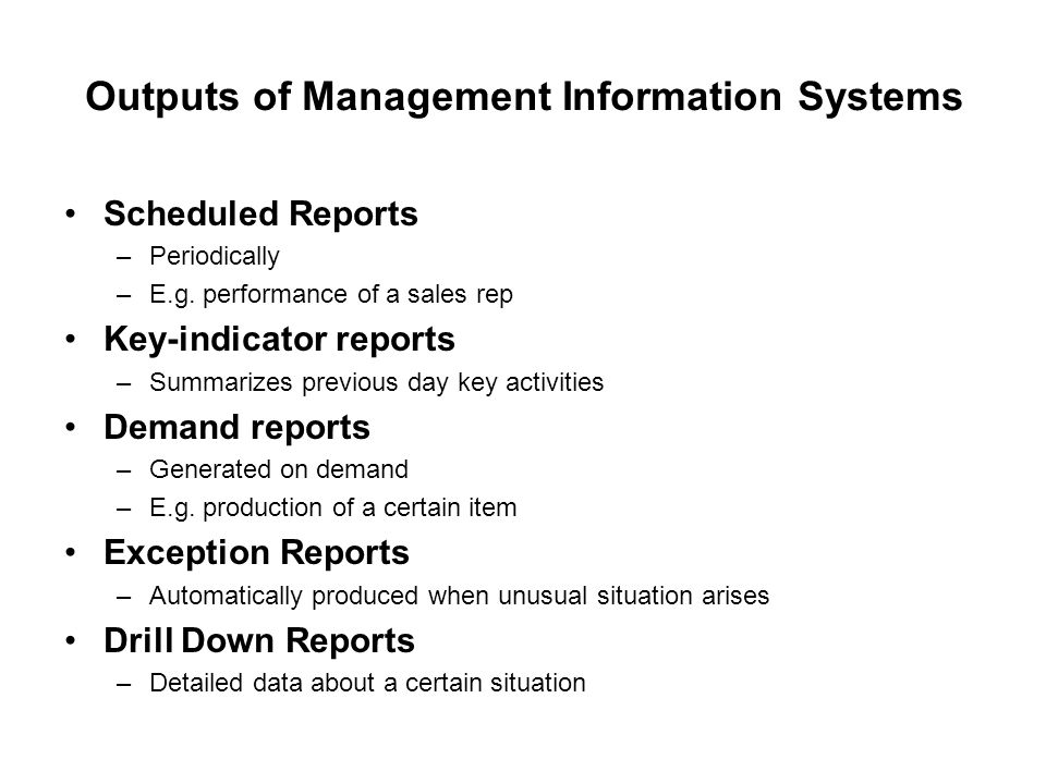 Outputs of Management Information Systems