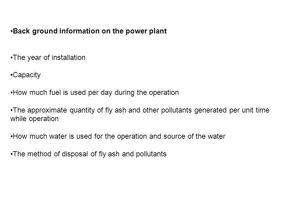 Back ground information on the power plant
