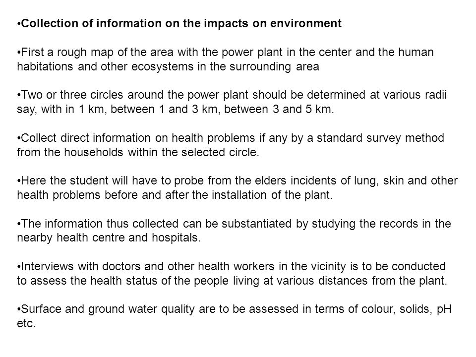Collection of information on the impacts on environment