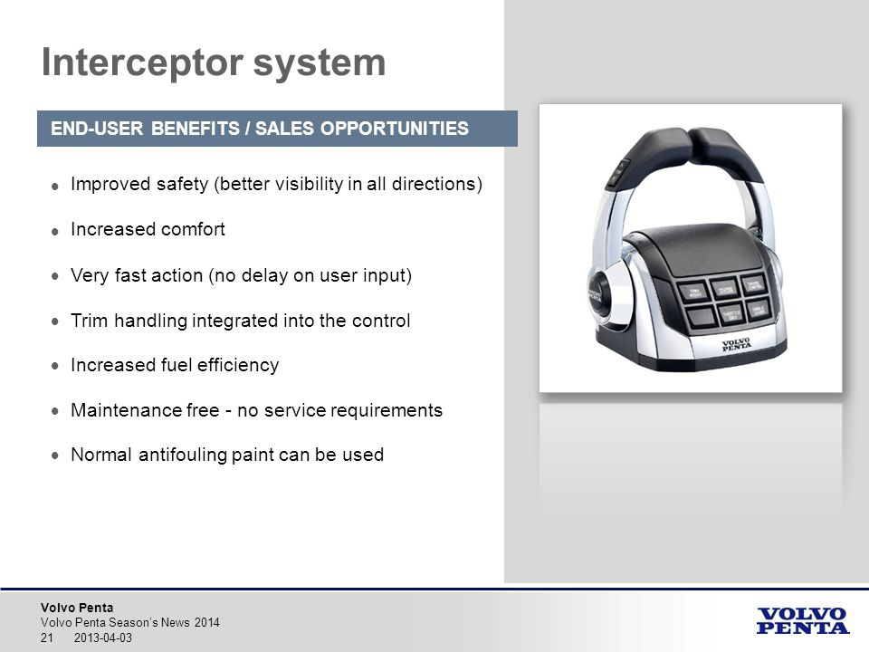 Interceptor system END-USER BENEFITS / SALES OPPORTUNITIES. Improved safety (better visibility in all directions)