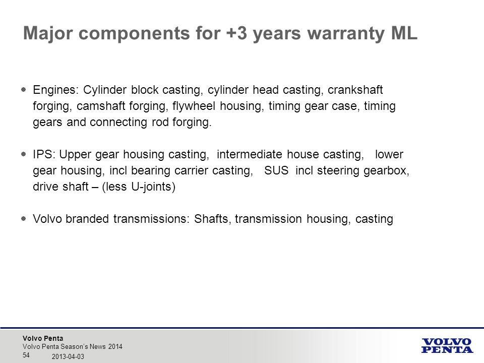 Major components for +3 years warranty ML