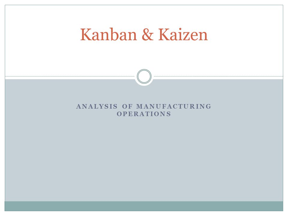 Analysis of Manufacturing Operations