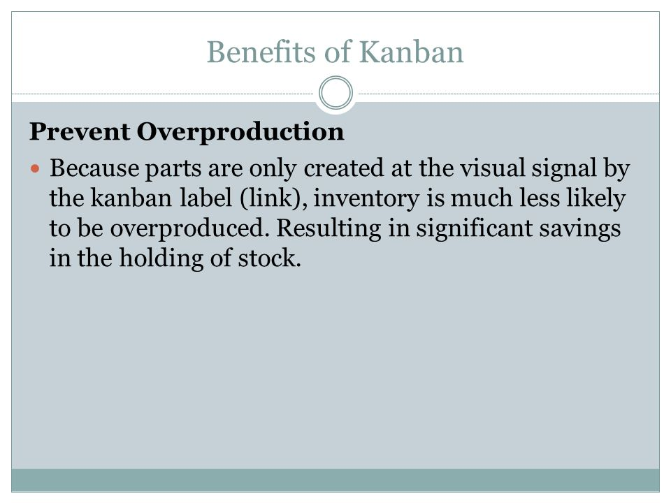Benefits of Kanban Prevent Overproduction