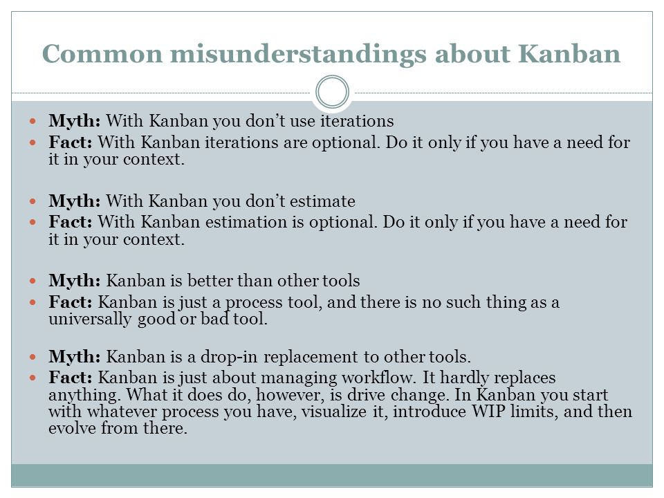 Common misunderstandings about Kanban