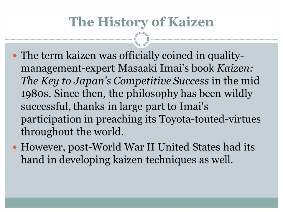 The History of Kaizen
