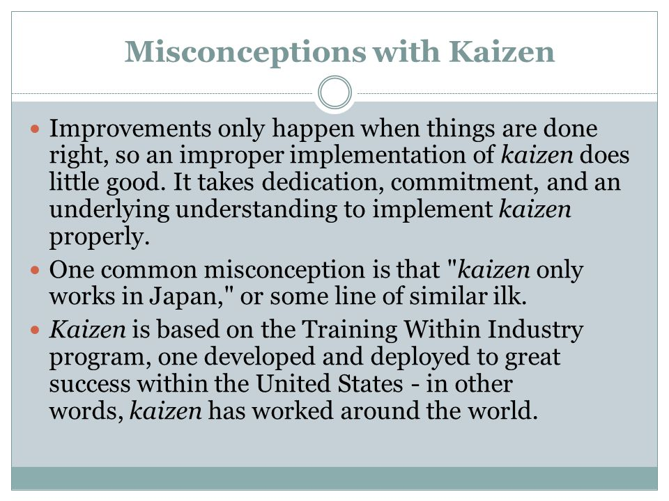Misconceptions with Kaizen