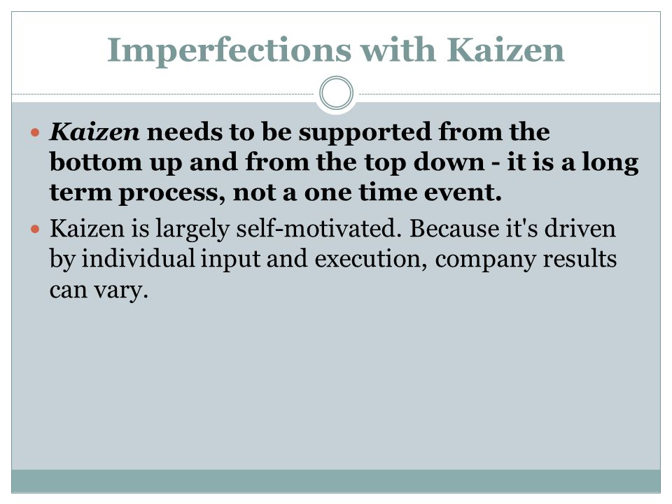 Imperfections with Kaizen