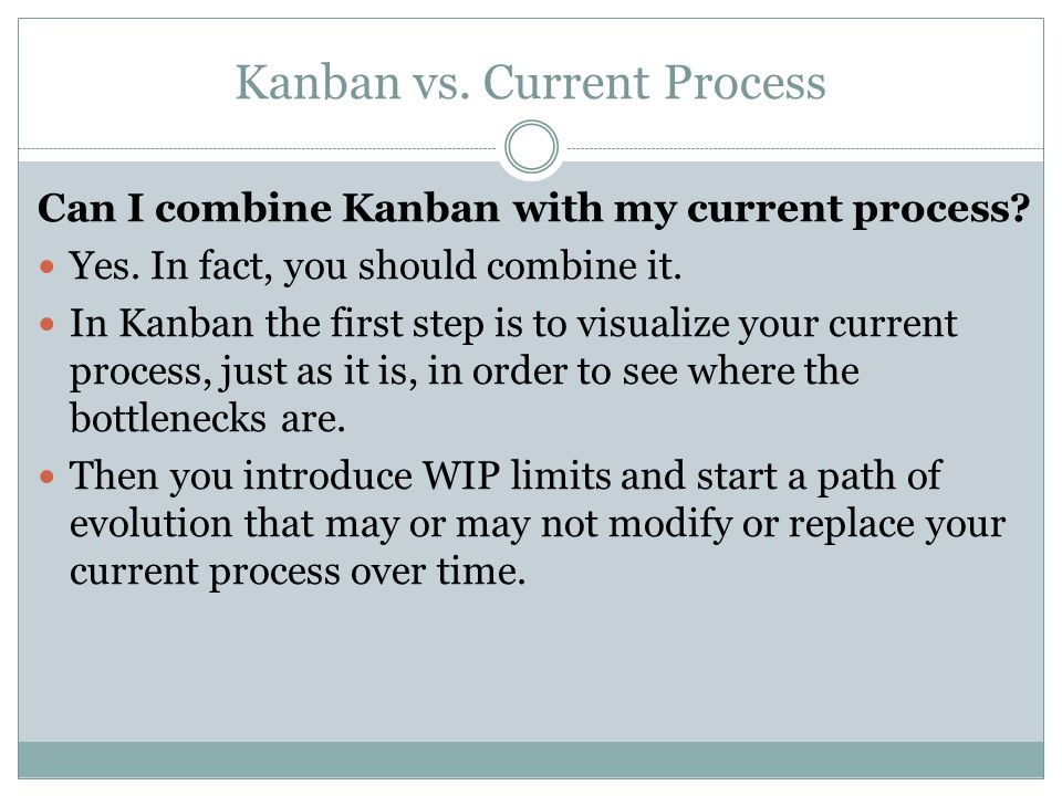 Kanban vs. Current Process