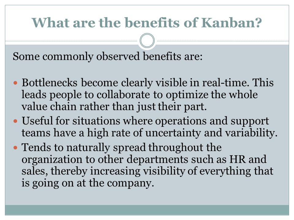 What are the benefits of Kanban