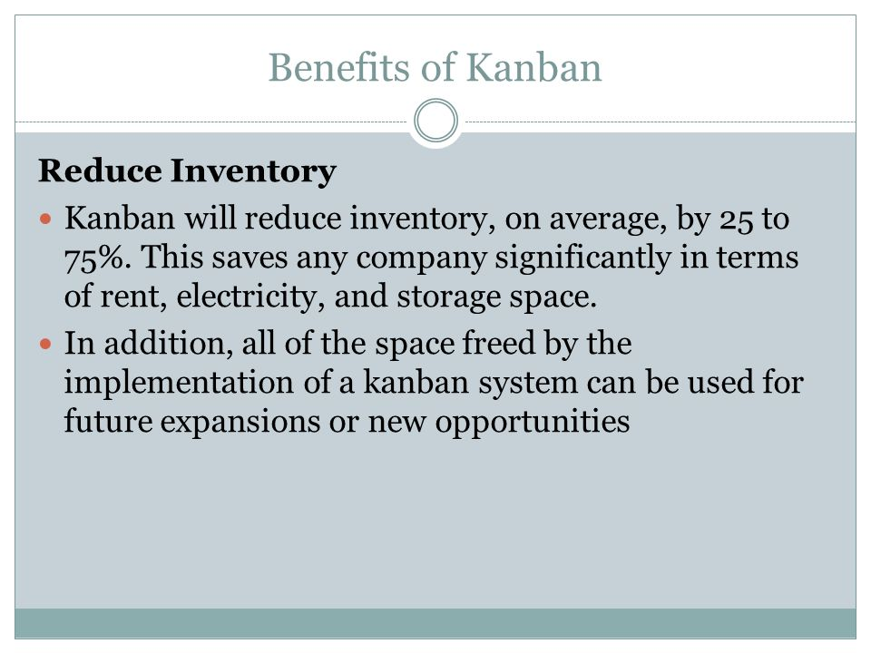 Benefits of Kanban Reduce Inventory