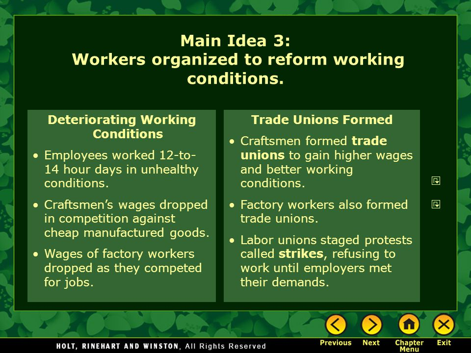 Main Idea 3: Workers organized to reform working conditions.