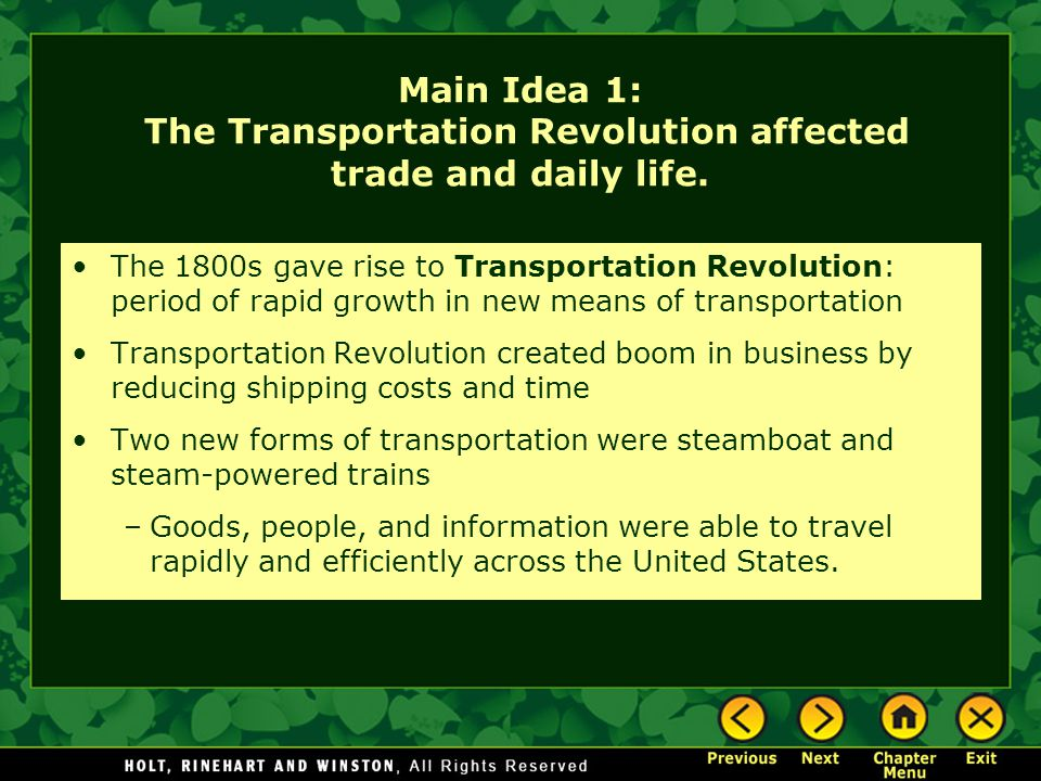 Main Idea 1: The Transportation Revolution affected trade and daily life.