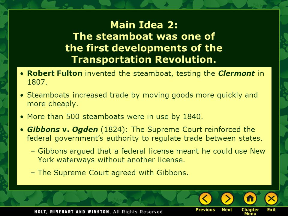 Main Idea 2: The steamboat was one of the first developments of the Transportation Revolution.