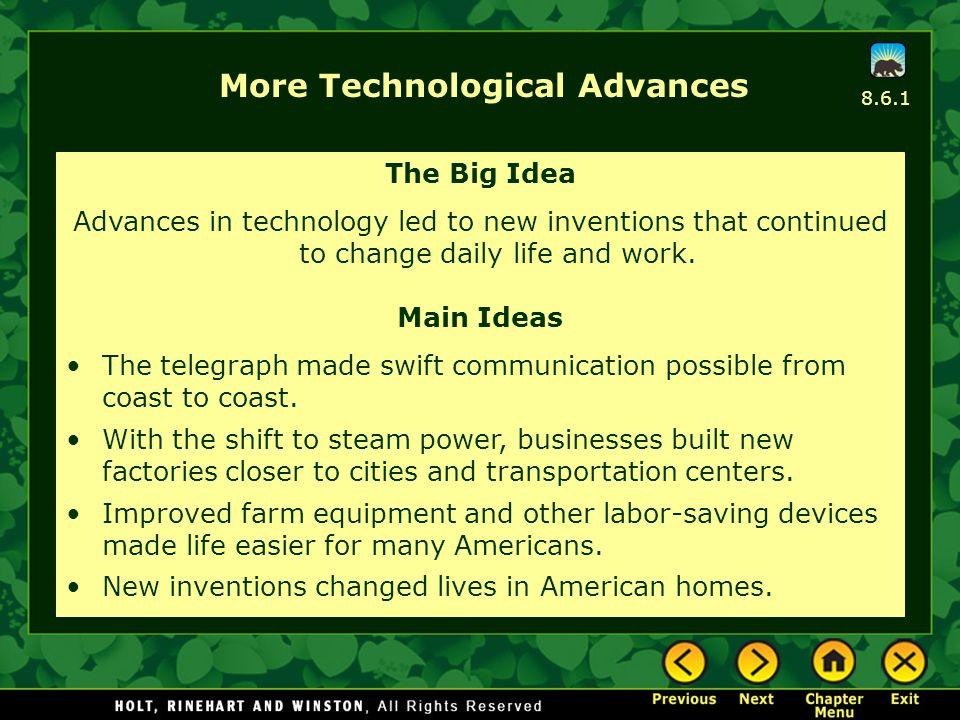 More Technological Advances