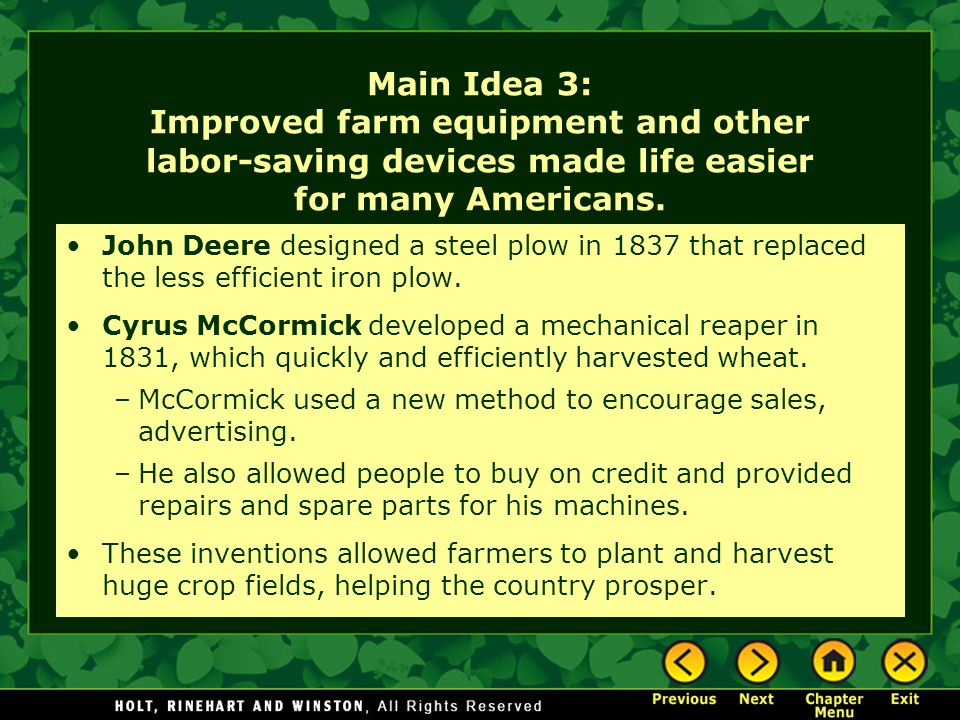 Main Idea 3: Improved farm equipment and other labor-saving devices made life easier for many Americans.