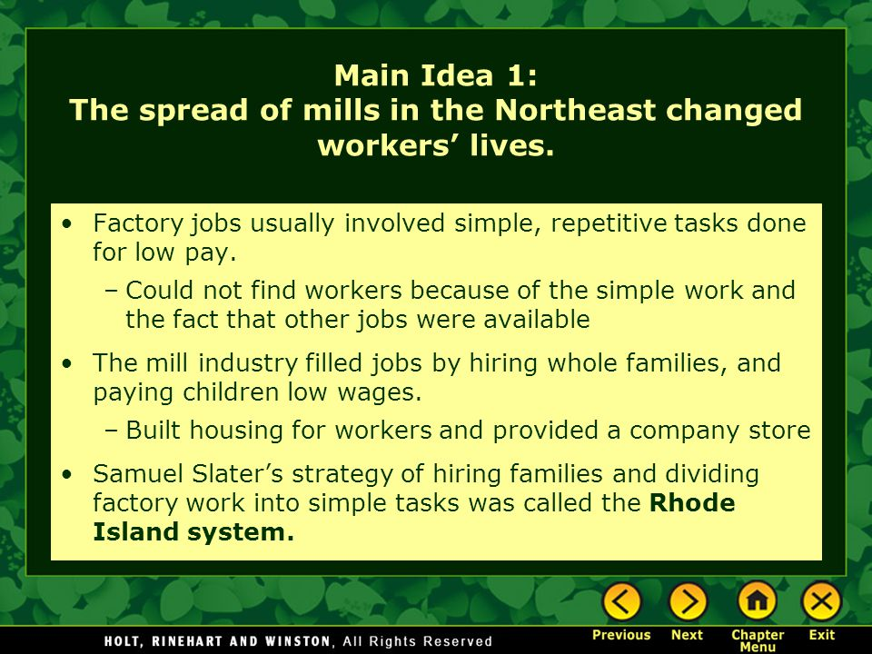 Main Idea 1: The spread of mills in the Northeast changed workers' lives.