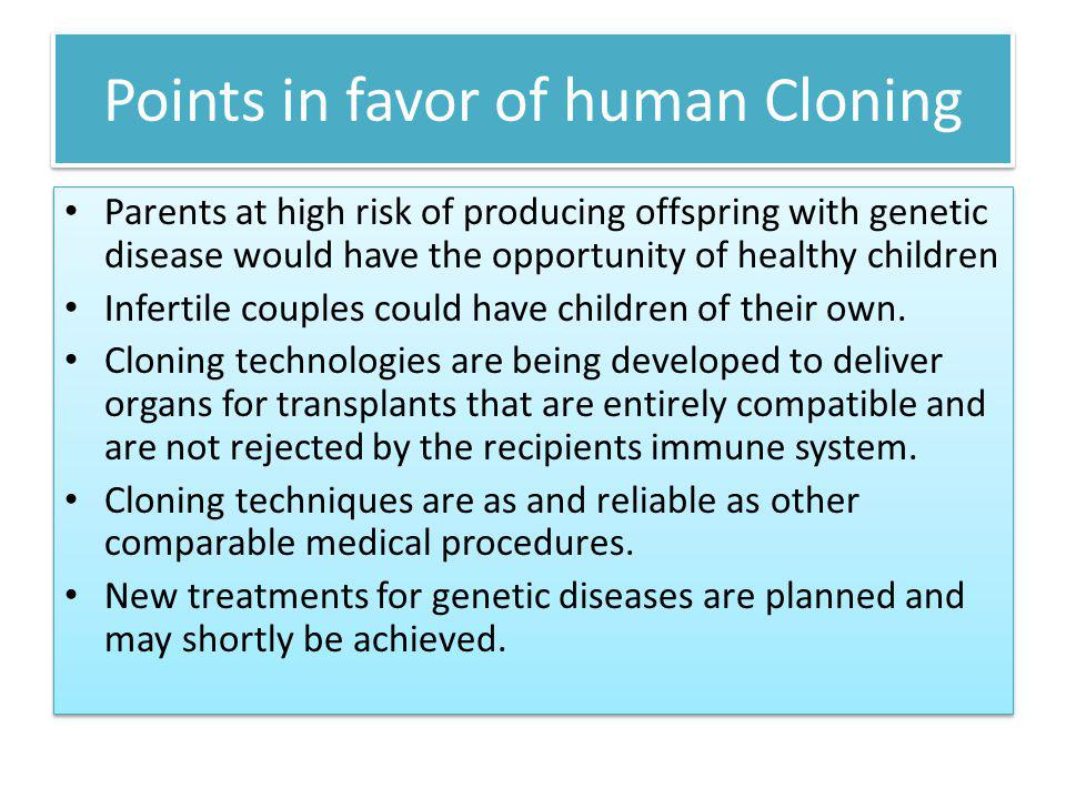 Points in favor of human Cloning
