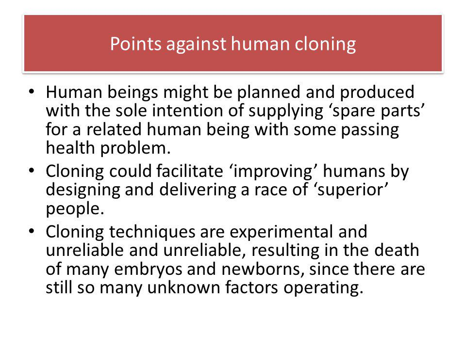 Points against human cloning