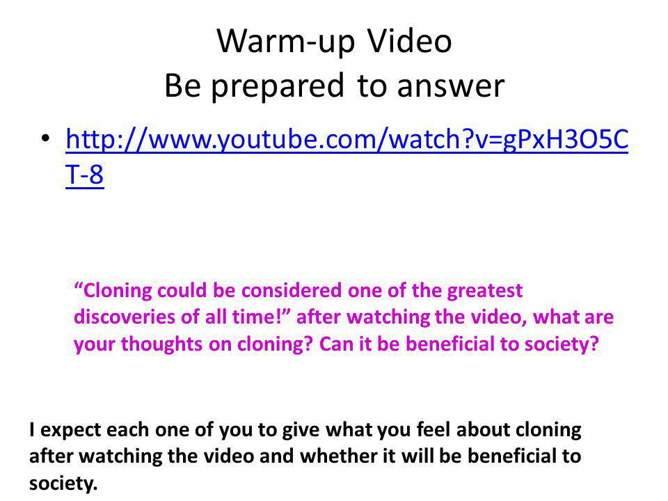 Warm-up Video Be prepared to answer