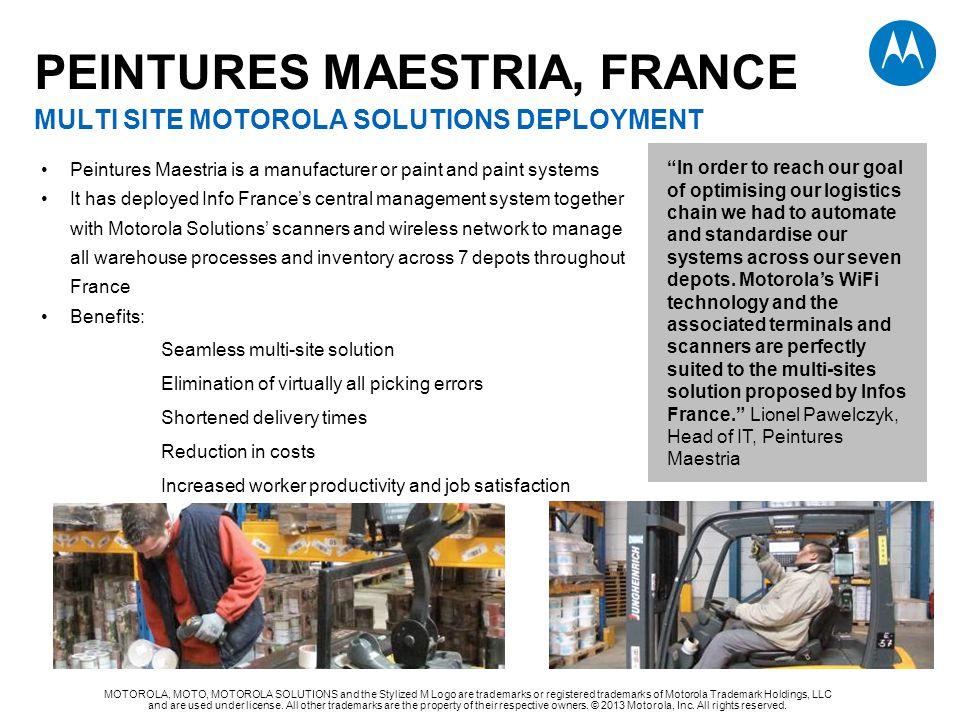 PEINTURES MAESTRIA, FRANCE MULTI SITE MOTOROLA SOLUTIONS DEPLOYMENT