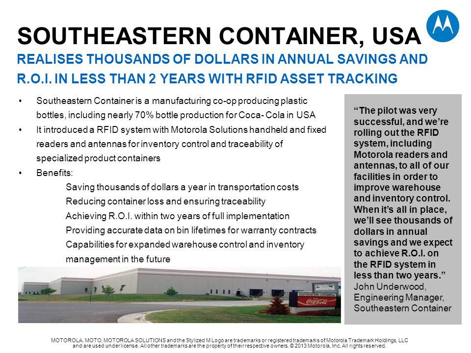 Southeastern container, usa REALISES thousands of dollars in annual savings and r.o.i. in less than 2 years with rfid asset tracking