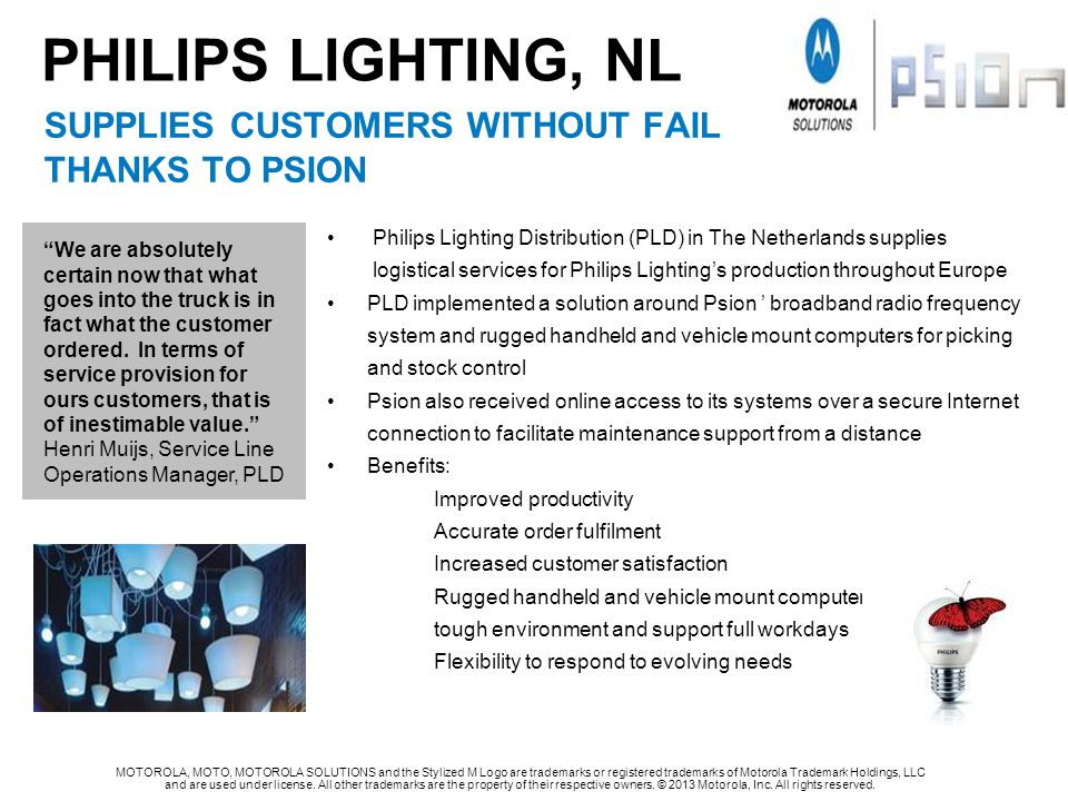 Philips LIGHTING, NL SUPPLIES CUSTOMERS WITHOUT FAIL THANKS TO PSION