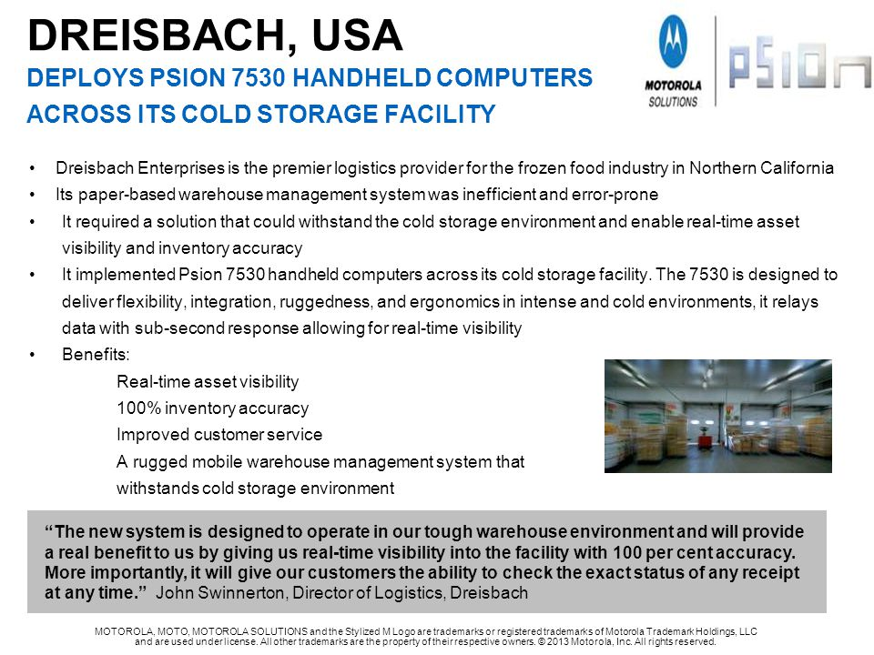 DREISBACH, USA DEPLOYS Psion 7530 handheld computers ACROSS its cold storage facility