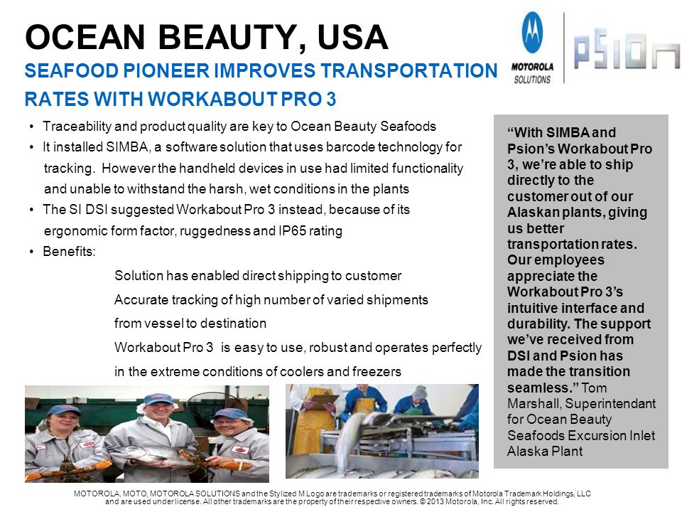 OCEAN BEAUTY, USA SEAFOOD PIONEER IMPROVES TRANSPORTATION RATES WITH WORKABOUT PRO 3