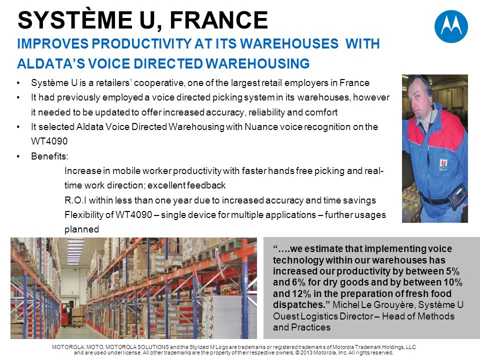SYSTÈME U, FRANCE Improves productivity at its warehouses With aldata's voice directed warehousing
