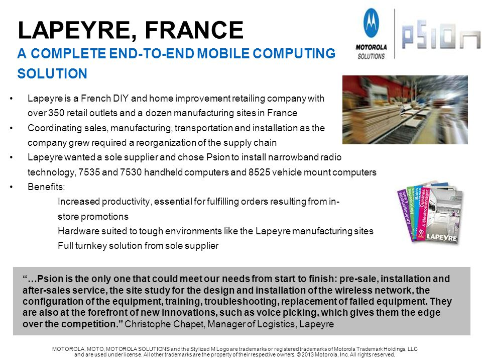 LAPEYRE, FRANCE A complete end-to-end mobile computing solution