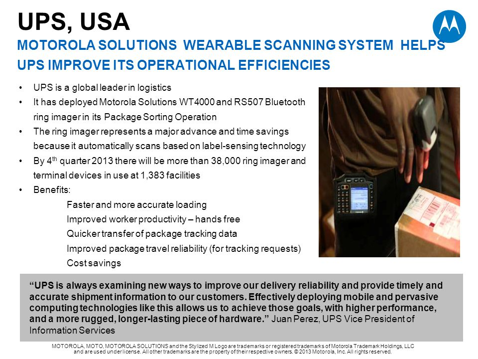 UPS, USA MOTOROLA SOLUTIONS wearable scanning system helps ups improve its operational efficiencies