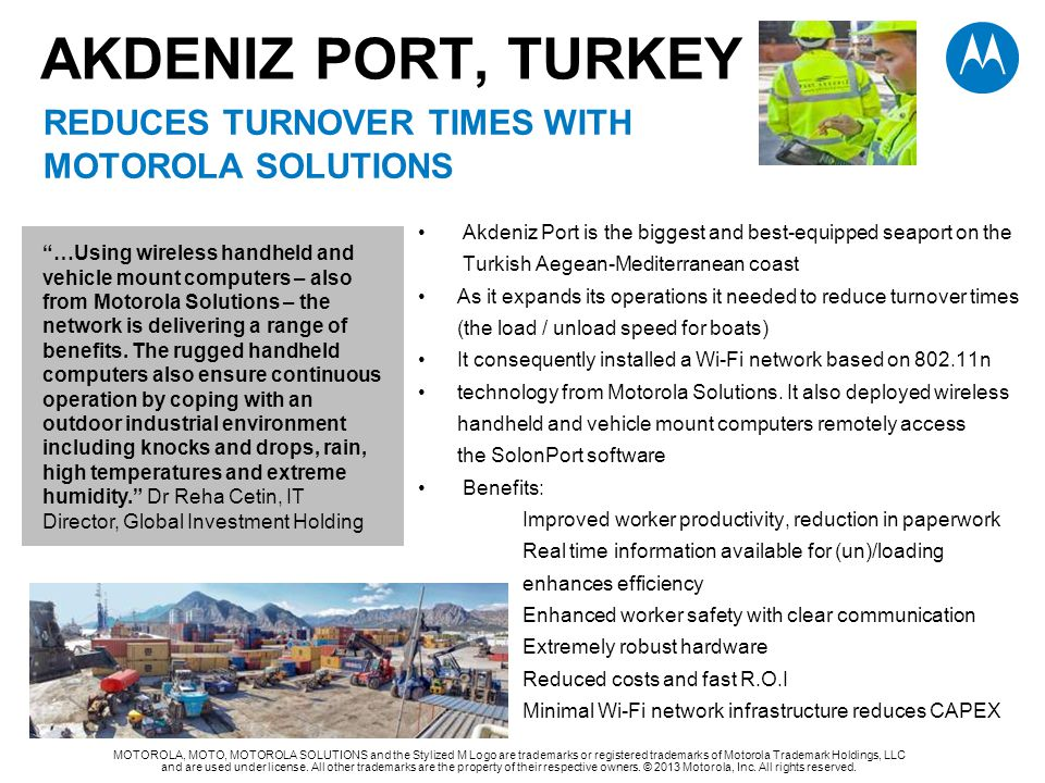 AKDENIZ PORT, TurKEY REDUCES TURNOVER TIMES WITH MOTOROLA solutions