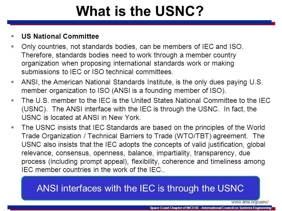 ANSI interfaces with the IEC is through the USNC