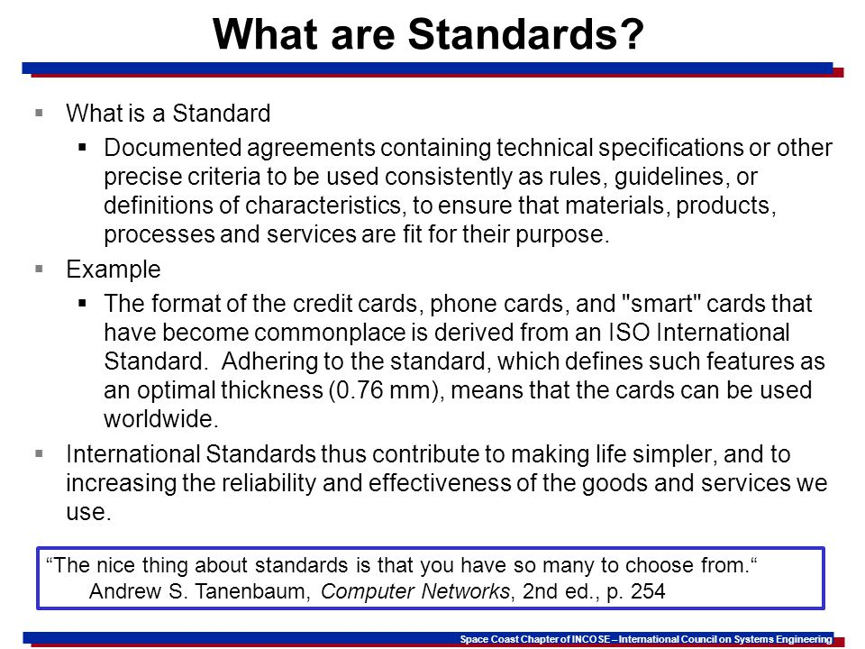 What are Standards What is a Standard